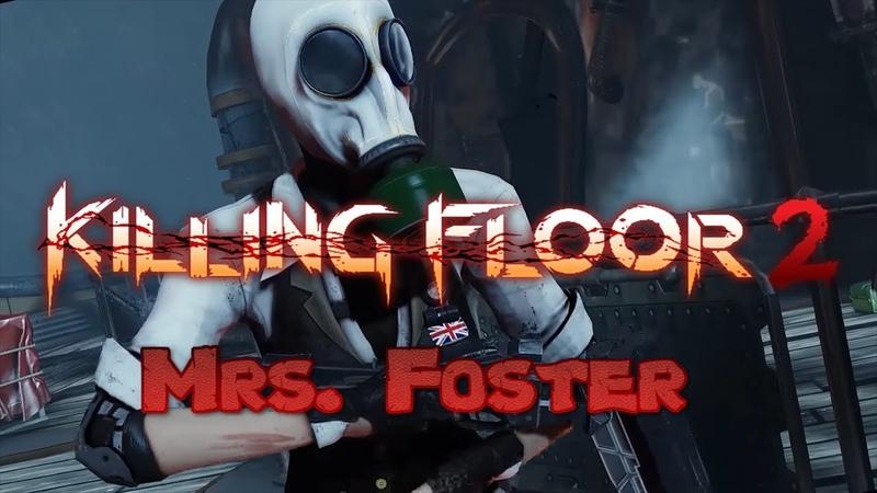 Killing Floor 2 Mrs. Foster - русская локализация