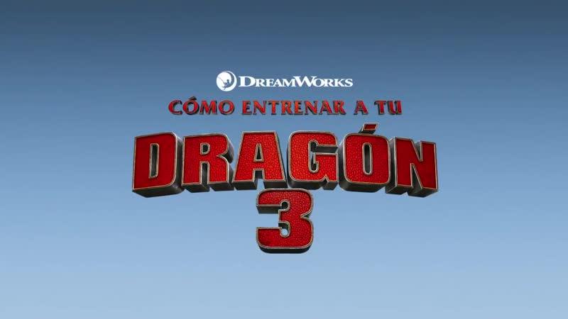 ТВ Спот 2. Как приручить дракона 3 _ How to Train Your Dragon 3 _ The Hidden Wor