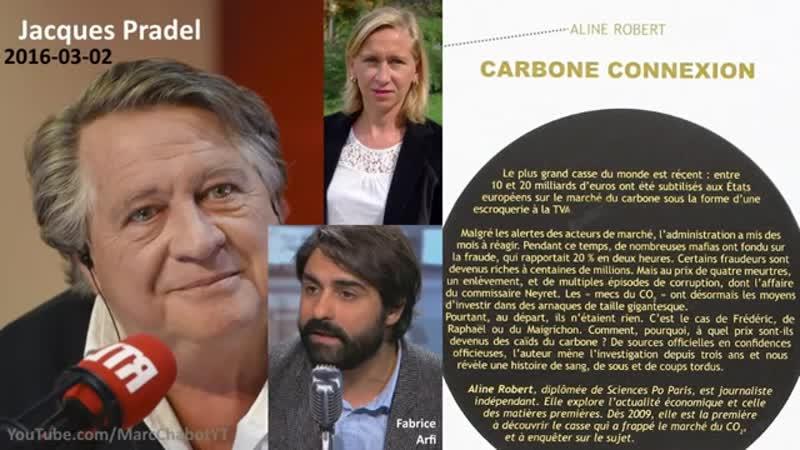 (31) lArnaque à la Taxe Carbone des milliards d€ de TVA détournés 2016-03-02 Jacques Pradel