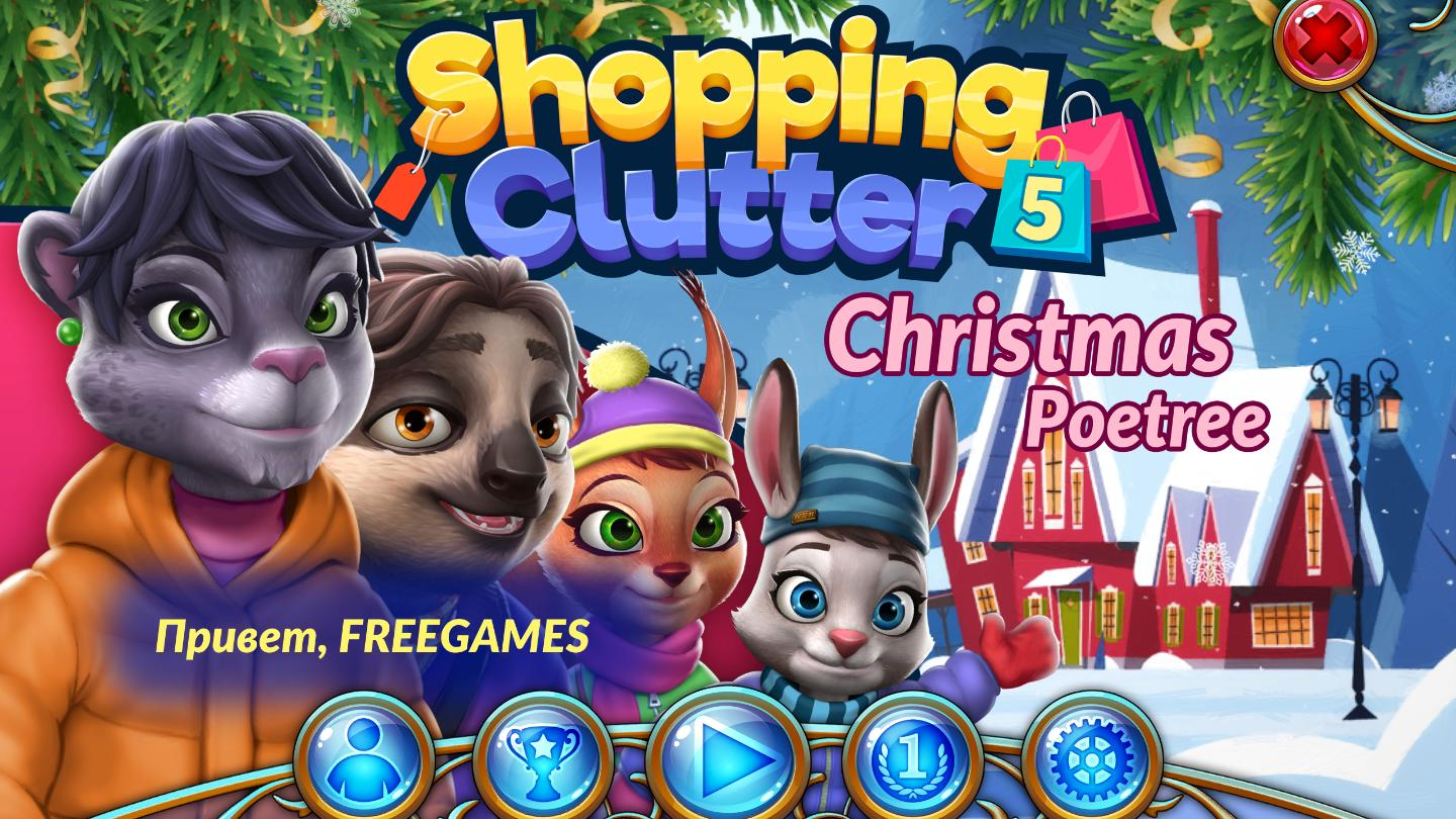 Shopping Clutter 5: Christmas Poetree Multi (Rus)