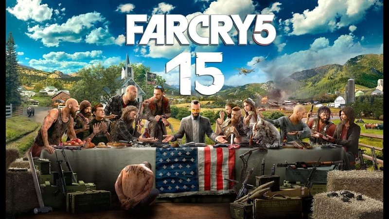 Far Cry 5 Прохождение На 100% Часть 15 Тюрьма округа Хоуп Грехи Отца Спасение