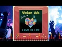 Victor Ark feat Mr Konrad Love Is Life MiLAno Mix Italo Disco 2018 Italodance