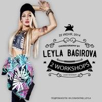 2 CHOREO WORKSHOPS - LEYLA BAGIROVA (by SHTAB)