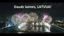 Daudz laimes, Latvija! 99 18.novembris 2017.gads, Salūts - uguņošana