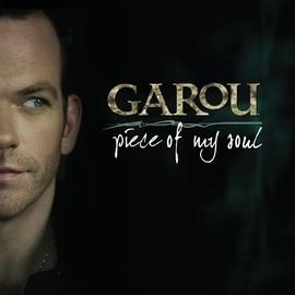 Garou альбом Piece Of My Soul