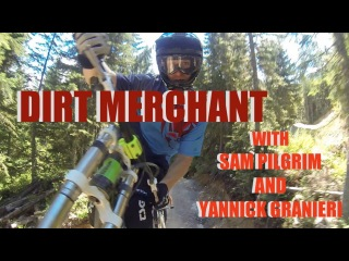 GoPro: DIRT MERCHANT with sam pilgrim and yannick granieri (ONBoardVision)