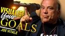 VISUALISE YOUR GOALS - Dr Joe Vitale | London Real