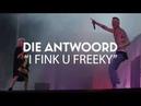 Boomtown CH 10 Die Antwoord I Fink U Freeky Live 2018