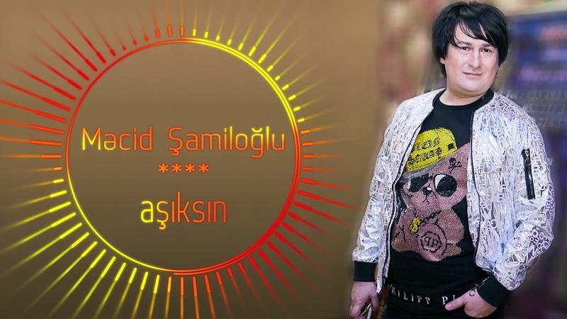 Mecid Shamiloglu_-_aşıksın