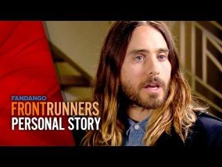 Jared's Story | Jared Leto - Dallas Buyers Club | Fandango Frontrunners Sea...