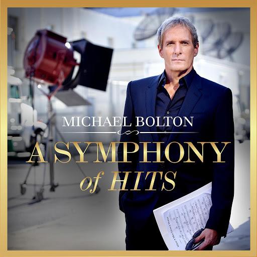 Michael Bolton альбом A Symphony Of Hits
