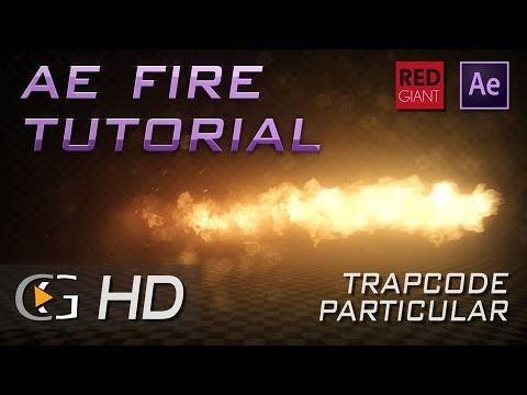 After Effects Fire Tutorial Trapcode Particular