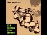 DJ Mitsu The Beat &amp Fat Loop - One Love
