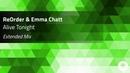 ReOrder Emma Chatt Alive Tonight Extended Mix