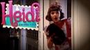 Heidi, Bem-Vinda à Casa - Un Lugar Mejor (Nova versão completa do Videoclipe)
