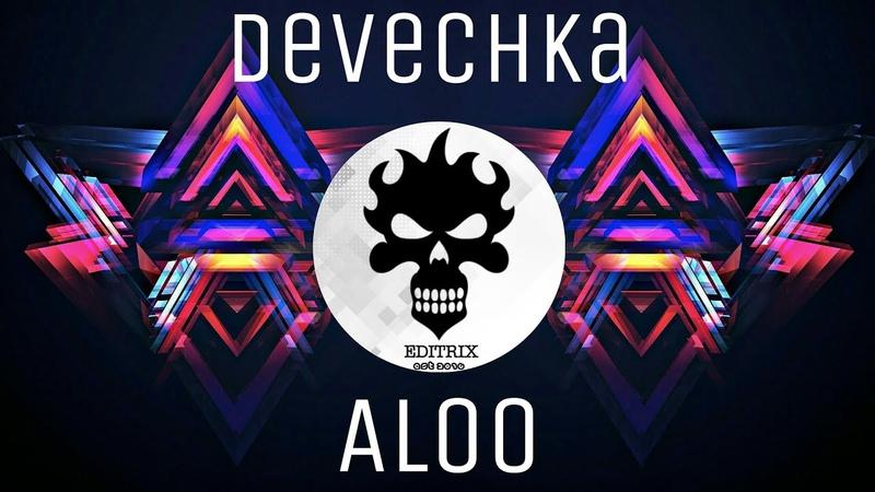 Devochka ALOO EDITRIX Psy Drops