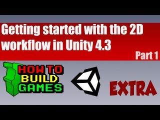Unity 4.3 2D Tutorial [Extra Lesson] Part 1