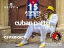 Cuban Party by Manteca Project. Griboedov. April 2018