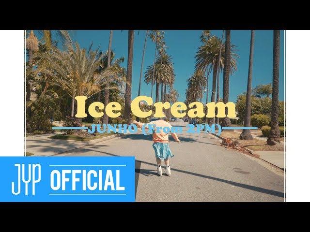 JUNHO (From 2PM) Ice Cream MV