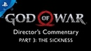 God of War Director's Commentary Part 3 The Sickness PS4