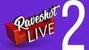 Чайки, религия и лорд Волан-де-Морт Raveshot LIVE 2