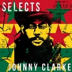 Johnny Clarke альбом Johnny Clarke Selects Reggae