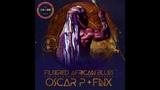 Oscar P &amp FNX OMAR - Filtered African Blues (FNX OMAR REMIX)