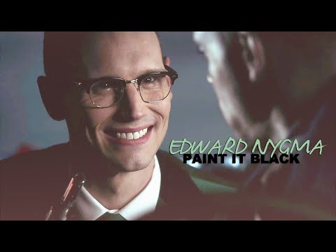Edward nygma | paint it black