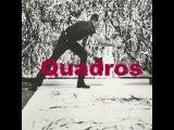 Quadros - Tiago Malta (feat Daniel MM)