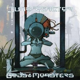 Juno Reactor альбом Gods & Monsters
