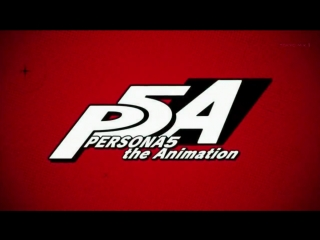 Persona 5 the Animation OP2