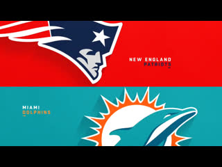 Nfl 2019-2020 / week 17 / / miami dolphins @ new england patriots
