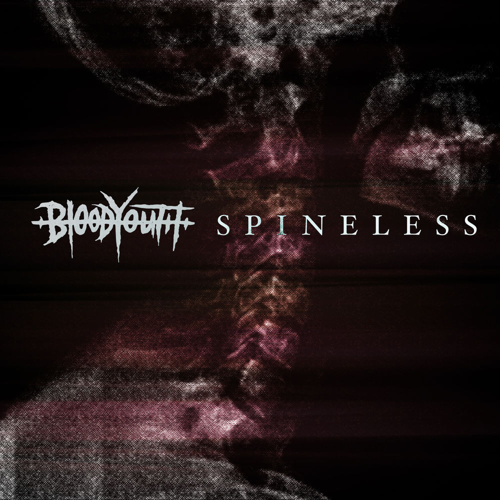 Blood Youth - Spineless (Single)
