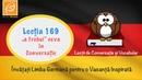 Lecția 169 - ,,a trebui ceva în Conversație - Lecții de Conversație și Vocabular in Germană
