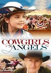Cowgirls n' Angels (Vaqueras y ángeles)
