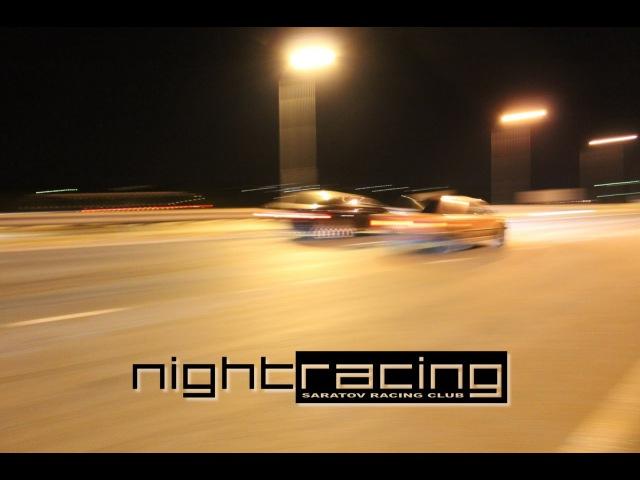 NightRacing - Saratov Racing Club | 23-24/08/2014 | Гусёлка'14 2