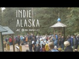 Pilgrimage to Spruce Island  INDIE ALASKA