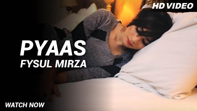 Pyaas Full Song Fysul Mirza Ravi RBS Heart Touching Video Song Latest Punjabi Songs 2017