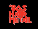 Ultimate Hair Metal Playlist Best of GlamHair Metal'80s Rock