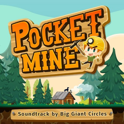 Big Giant Circles альбом Pocket Mine (Soundtrack)