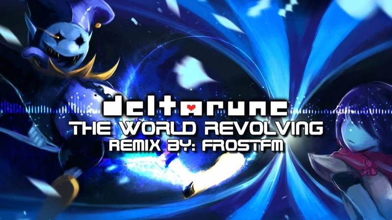 [Deltarune] The World Is Revolving ~ Jevil's Theme [FrostFM Remix]