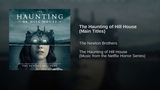 The Haunting of Hill House (Main Titles)