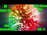 Various Artists - Italo Disco New Generation Vol. 11 - Mix by DJ Serj-76