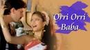 Orri Orri Baba - Dushman Devta (1991) Songs - Aditya Pancholi - Sonam - Usha Uthup