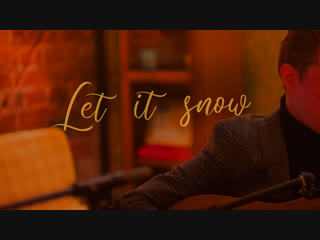 THE CLAUDE - Let it snow (cover)