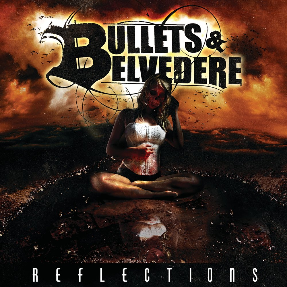 Bullets & Belvedere - Reflections [EP] (2009)