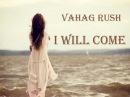 Vahag Rush - Es Kgam