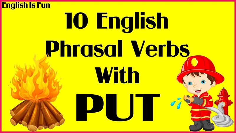 ✅English Phrasal Verbs with PUT | Learn English Through Pictures (2019)