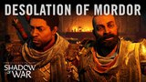 Official Middle-earth™: Shadow of War™ Desolation of Mordor Cinematic Reveal