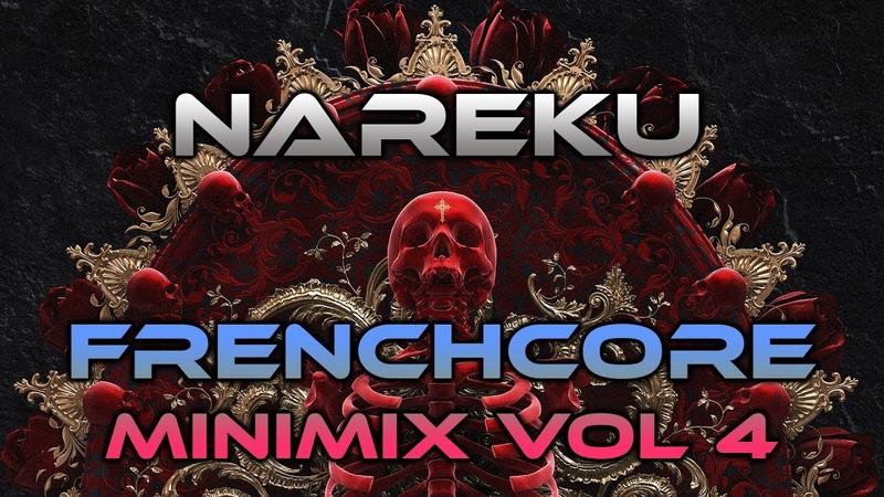 Nareku - Frenchcore Minimix Vol. 4